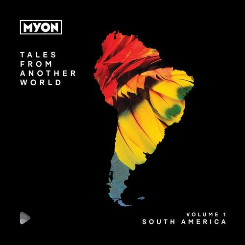 Tales From Another World, Vol. 1 - South America