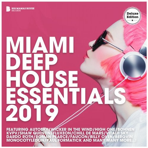 Miami Deep House Essentials 2019 (Deluxe Version)