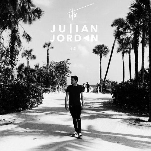 It's Julian Jordan #2 (Mixed by Julian Jordan)