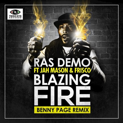 Blazing Fire (feat. Jah Mason, Frisco) feat. Frisco and Jah Mason