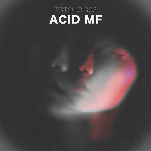 ACID MF