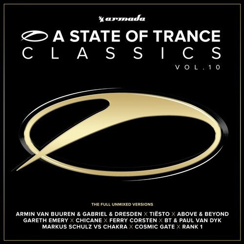 A State Of Trance Classics, Vol. 10 - The Full Unmixed Versions