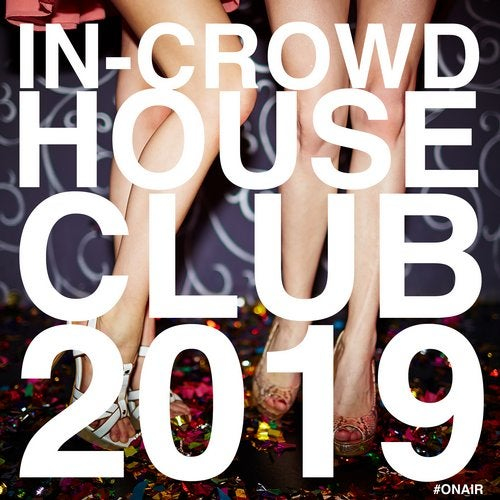 In-Crowd House Club 2019