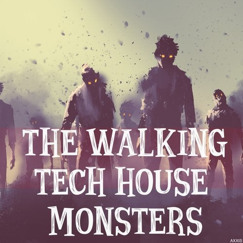 The Walking Tech House Monsters