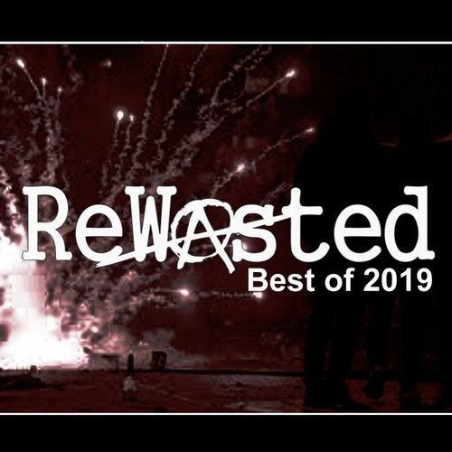 Rewasted - Best of 2019