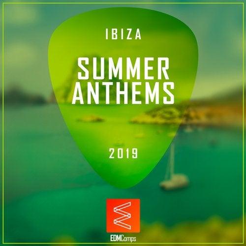 Ibiza Summer Anthems 2019