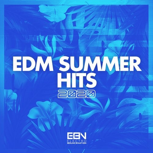 EDM Summer Hits 2020