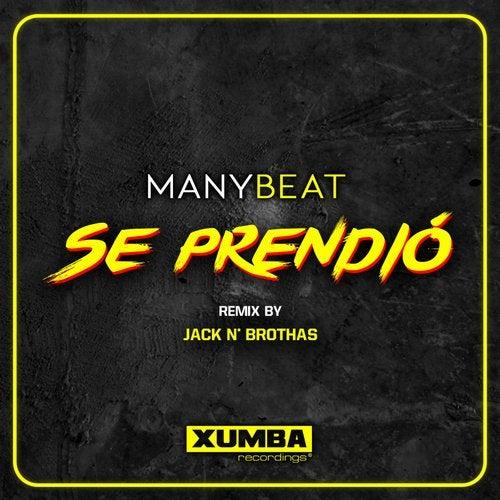 Se Prendio (Jack N' Brothas Remixes)