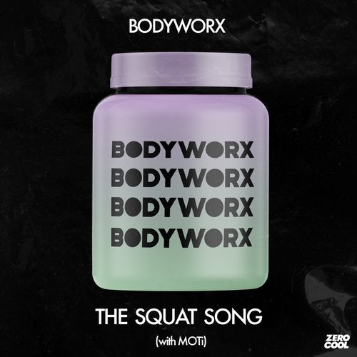 The Squat Song (with MOTi)