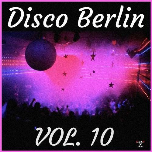 Disco Berlin Vol. 10