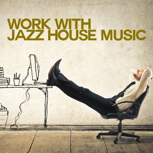 Work with Jazz House Music