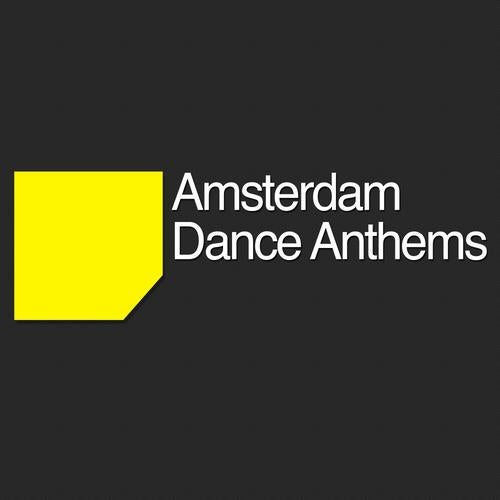 Amsterdam Dance Anthems