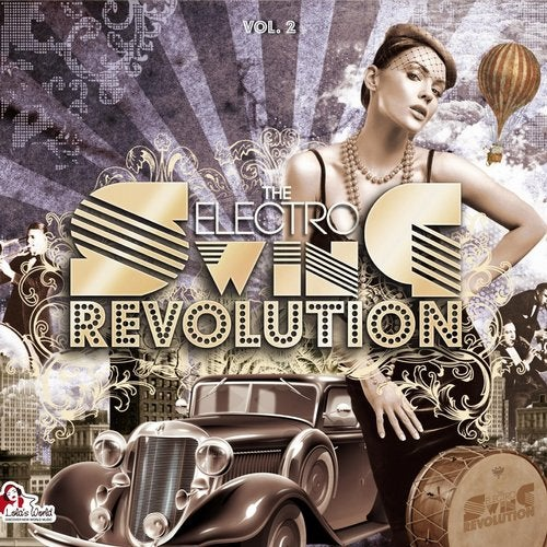 The Electro Swing Revolution (Vol. 2)