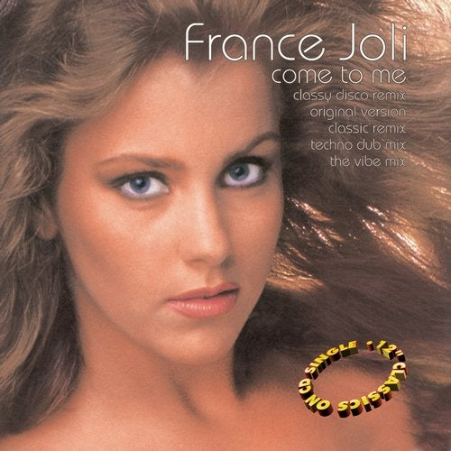 Come To Me Classy Disco Remix By France Joli On Beatport