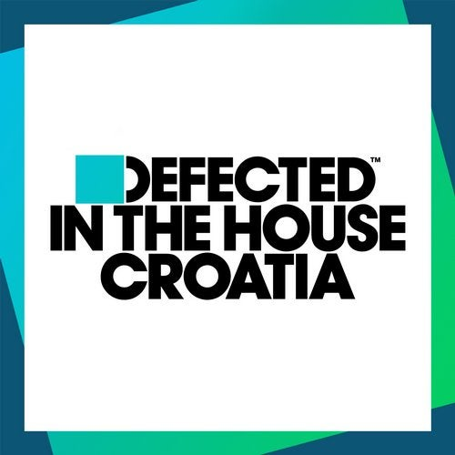 Defected In The House Croatia