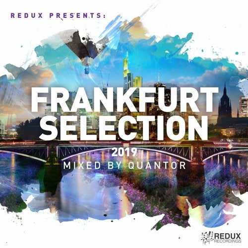 Redux Frankfurt Selection 2019: Mixed By Quantor