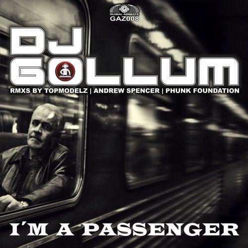 DJ Gollum - I'm A Passenger