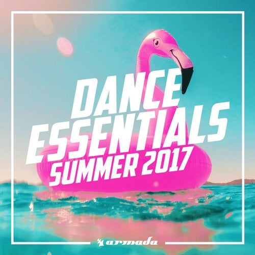 Dance Essentials - Summer 2017 - Extended Versions