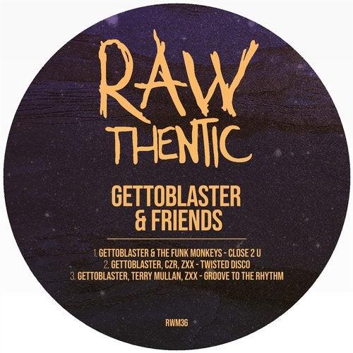 Gettoblasters & Friends