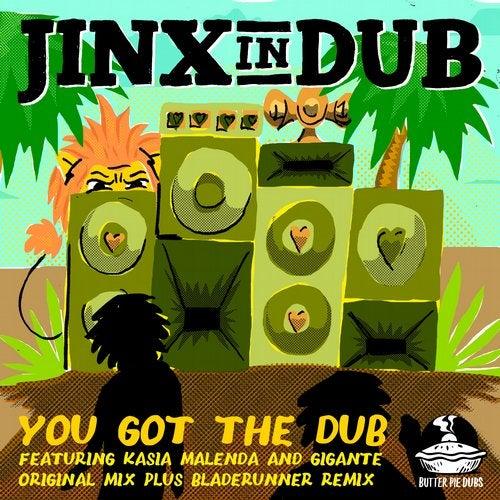 You Got The Dub