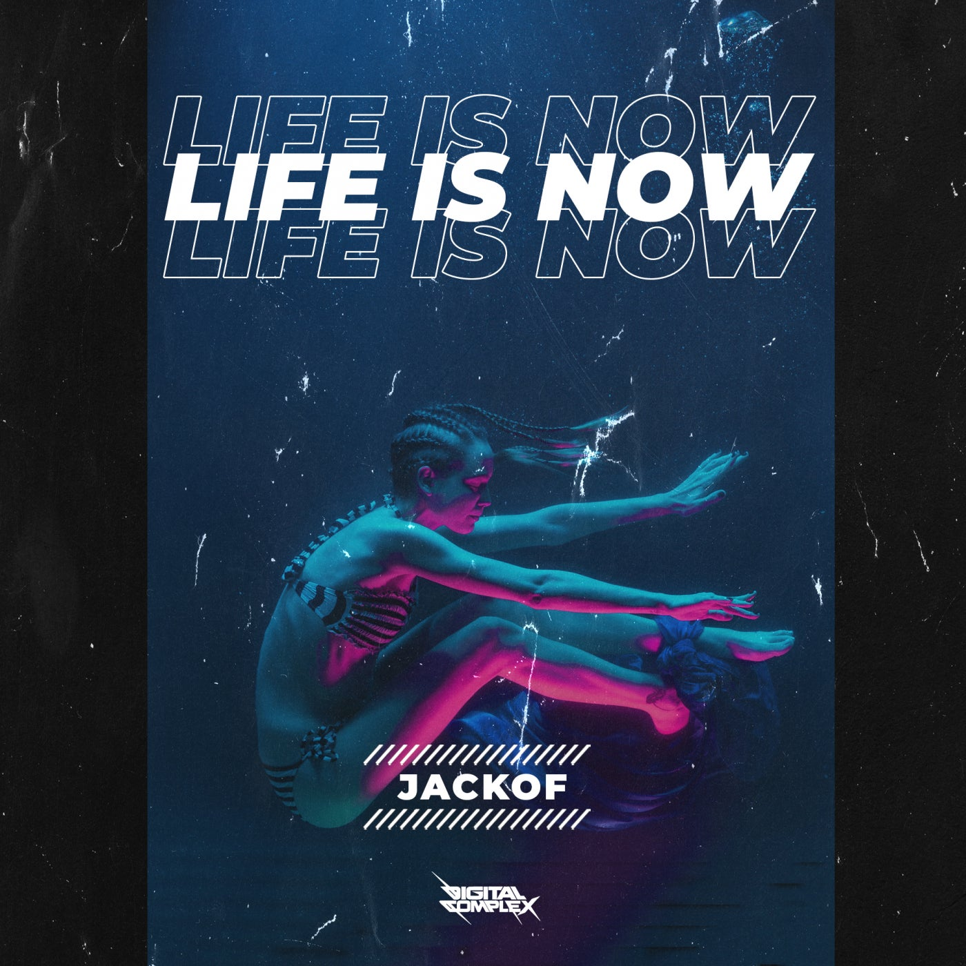 JackOf - Life is Now [OUT NOW] Image