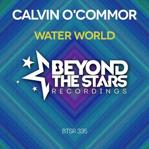 Calvin O'commor - Water World (Extended; Club Mixes) [2020]