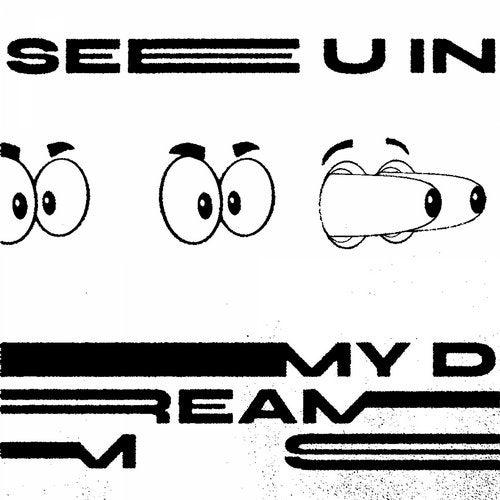 See U in My Dreams