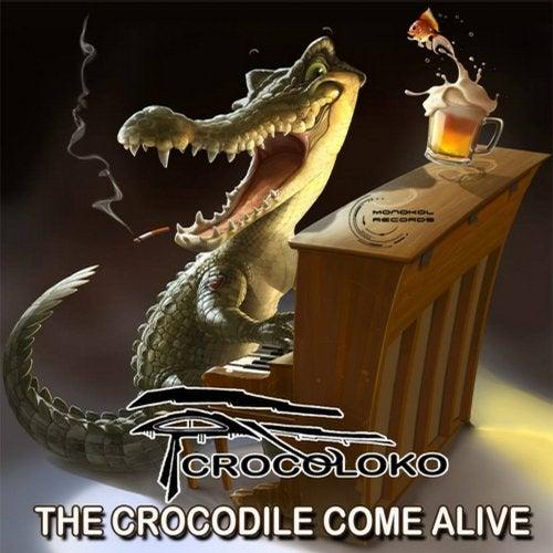 The Crocodile Come Alive