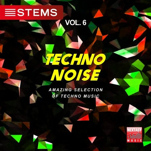 Techno Noise, Vol  6 (Amazing Selection Of Techno Music) [STEMS