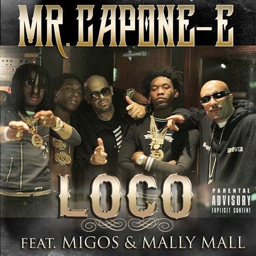 Loco (feat. Migos & Mally Mall) - Single
