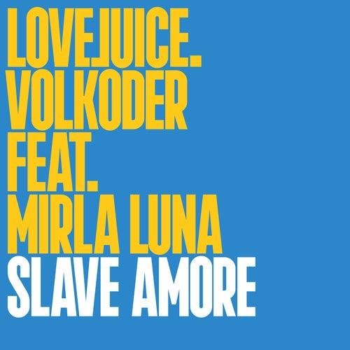 Slave Amore
