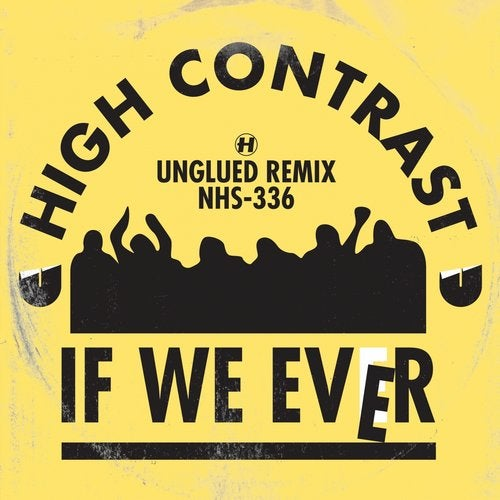 If We Ever (Unglued Remix)