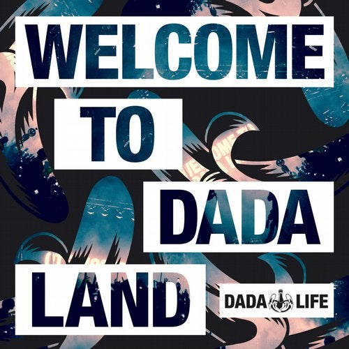 Welcome To Dada Land