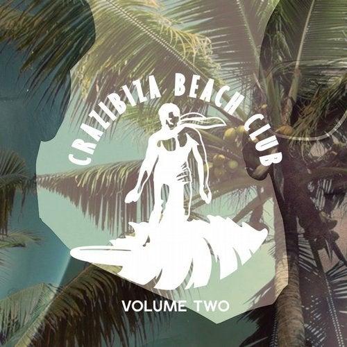 Crazibiza Beach Club - Volume Two