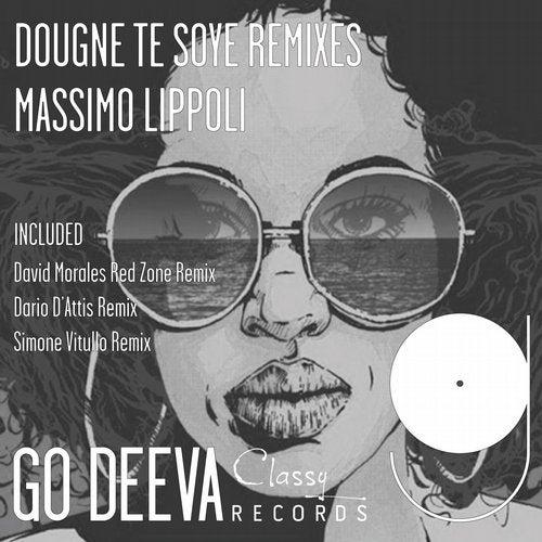 Dougne Te Soye Remixes