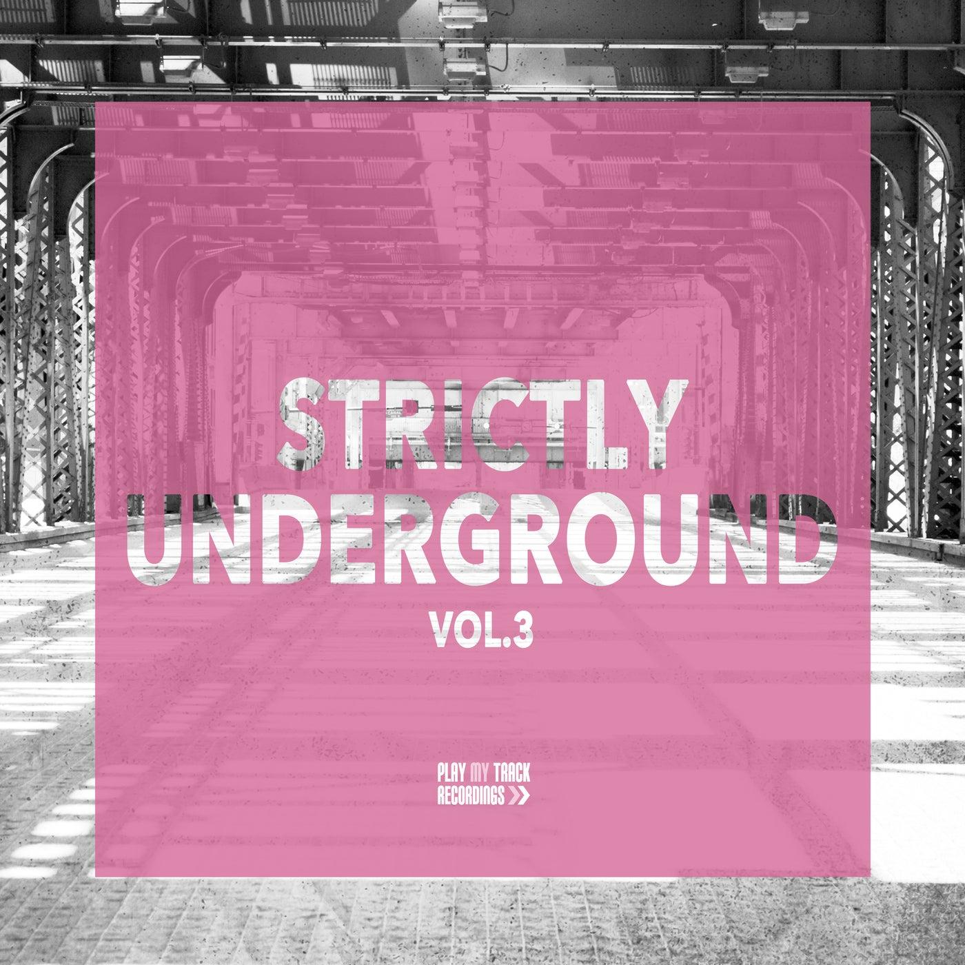 Strictly Underground, Vol. 3