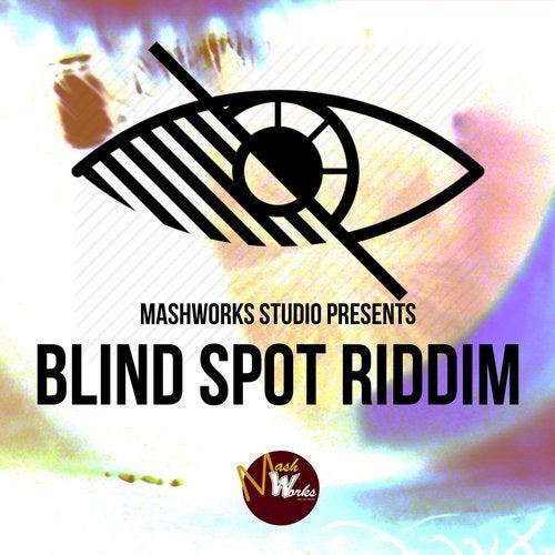 Blind Spot Riddim (Instrumental) by MashWorks Family Studio