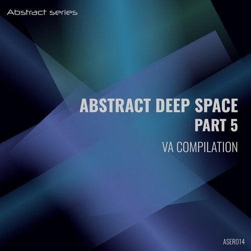 Abstract Deep Space Part 5 VA Compilation
