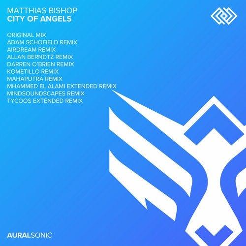 Matthias Bishop - City Of Angels (Darren O'Brien; Kometillo; Mindsoundscapes Remixes) [2020]