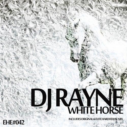 [EHE042] DJ RAYNE - WHITE HORSE 4dc402e4-b2e1-4a26-ba2b-950edc595403