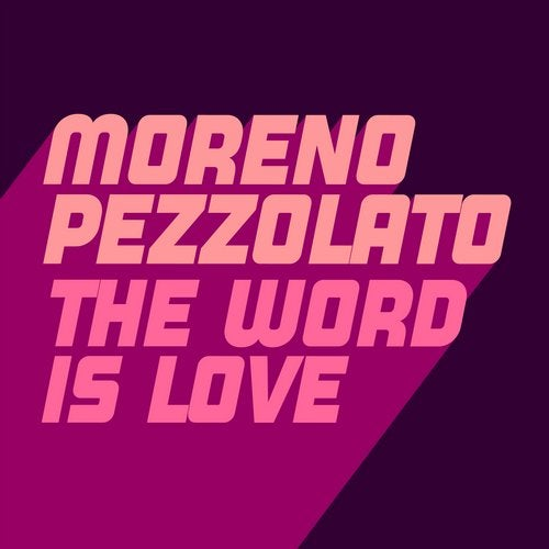 The Word Is Love