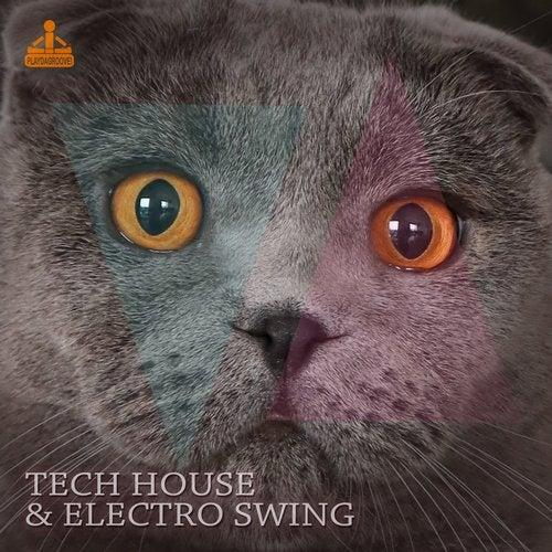 Tech House & Electro Swing