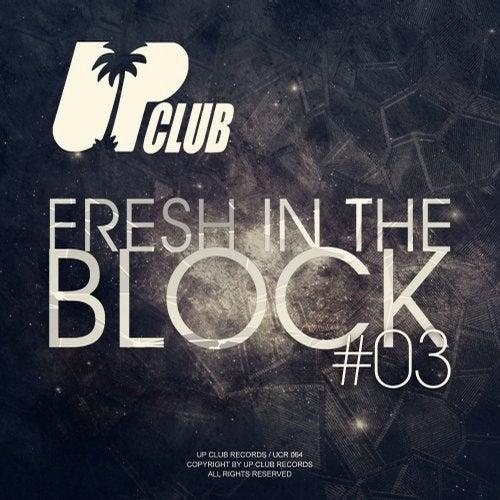 Fresh In The Block Vol. 03