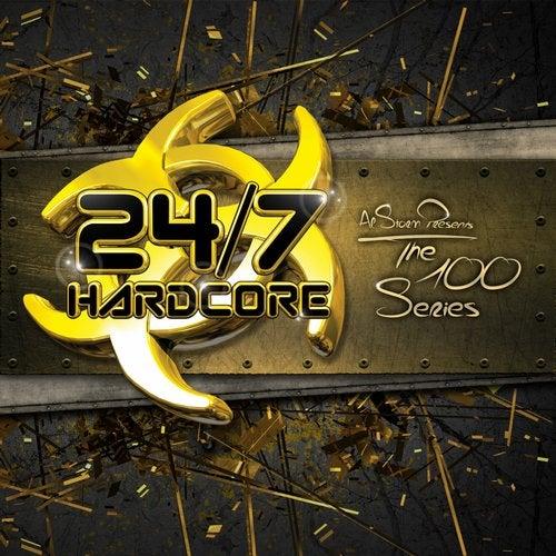 24/7 Hardcore - The 100 Series, Vol. 1