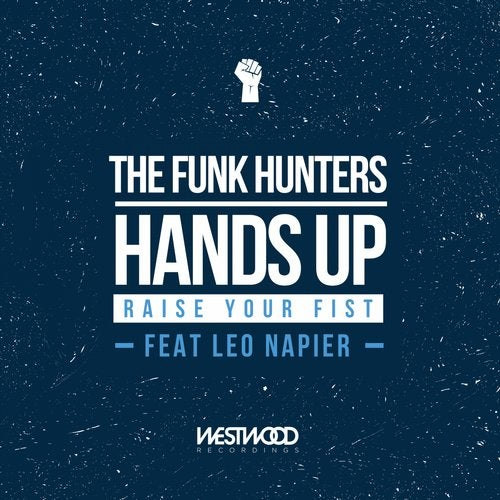 Hands Up (Raise Your Fist) feat. Leo Napier