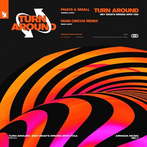 Turn Around (Hey What's Wrong With You)