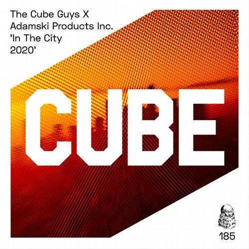 The Cube Guys, Adamski Products Inc. - In The City (Club Mix) [2020]