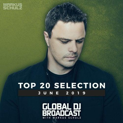 Global DJ Broadcast - Top 20 June 2019