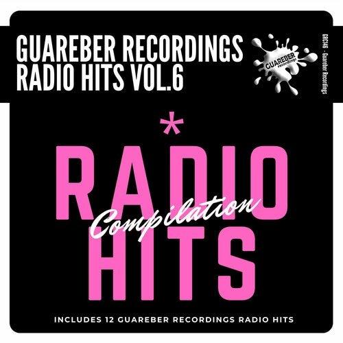 Guareber Recordings Radio Hits Compilation Vol. 6