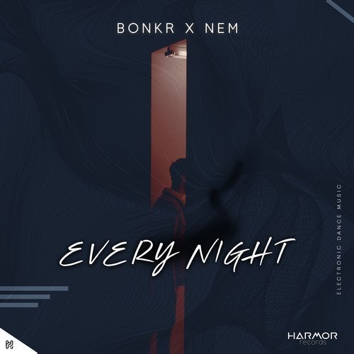 Every Night from Harmor Records on Beatport Image